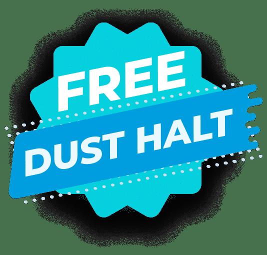 Free dust halt